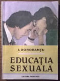 Carte - I. Dorobantu - Educatia sexuala