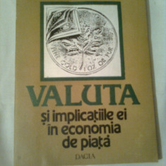 VALUTA SI IMPLICATIILE EI IN ECONOMIA DE PIATA  ~ ELENA & ANTON DRAGOESCU