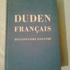 DUDEN FRANCAIS - DICTIONNAIRE ILLUSTRE DE LA LANGUE FRANCISE (Duden franceza - dictionar) - CORRESPONDANT AU DE DUDEN ~ A. SNYCKER - Dictionar ilustrat