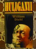 William Diehl - Huliganii ( Rao 1996 )
