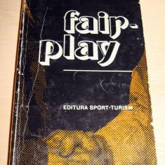 FAIR - PLAY - Cristian Topescu / Virgil Ludu - Roman, Anul publicarii: 1980