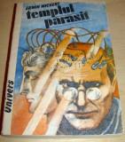 TEMPLUL PARASIT - Erwin Wickert