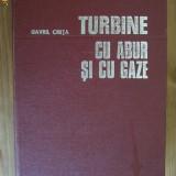TURBINE CU ABUR SI CU GAZE /// GAVRIL CRETA, 1981, 631 pag. - Carti Energetica