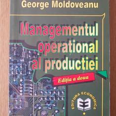 MANAGEMENTUL OPERATIONAL AL PRODUCTIEI- GEORGE MOLDOVEANU- EDITIA A II-A