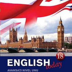 English today - Curs de engleza (carte, DVD si CD audio), Vol. 18 - Curs Limba Engleza litera