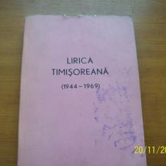 LIRICA TIMISOREANA (1944-1969)-TIMISOARA, AN1970 - Carte veche