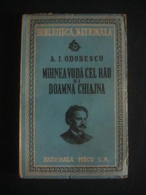 A. I. ODOBESCU - MIHNEA VODA CEL RAU SI DOAMNA CHIAJNA {1947} foto