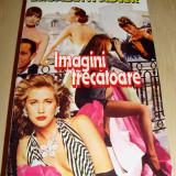 IMAGINI TRECATOARE - Elisabeth Adler - Roman, Anul publicarii: 1987