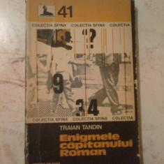 B Enigmele capitanului Roman - Traian Tandin, Alta editura, 1978
