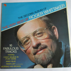 VINIL L.P. THE SECOND ALBUM OF THE VERY BEST OF ROGER WHITTAKER - Muzica Country