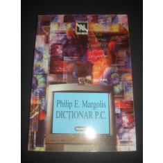 PHILIP E. MARGOLIS - DICTIONAR P.C.