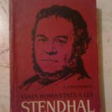 B Anatoli Vinogradov - Viata romantata a lui Stendhal, Anul publicarii: 1962