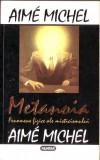 Aime Michel - Metanoia, Nemira