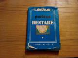 PROTEZE DENTARE * Volumul I  --  Ion Rindasu  -- 1987, 354 p. cu imagini in text