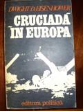 Cruciada in Europa / Eisenhower Dwight David