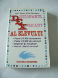 DICTIONARUL EXPLICATIV AL ELEVULUI - SERGIU ANTON BERCEANU, Alta editura