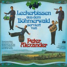 Peter Alexander - Leckerbissen Aus Dem Bohmerwald Serviert Von P.A. (Vinyl) - Muzica Pop ariola, VINIL