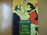 Dictionar de argou francez - roman Bucuresti 1996