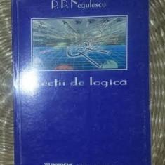 Lectii de logica / P. P. Negulescu Paideia 2001 - Filosofie