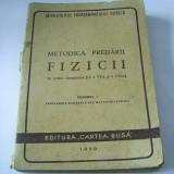 METODICA PREDARII FIZICII IN SCOALA ELEMENTARA CLASELE VI -VII, VOLUMUL 1 - Carte Fizica