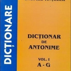 Onufrie Vinteler - Dictionar de antonime (Vol.1), A - G - Dictionar sinonime