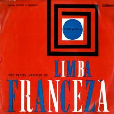 Editura didactica si pedagogica Bucuresti - Disc Pentru Manualul De Limba Franceza Clasa A VIII-a (Vinyl) - Muzica soundtrack electrecord, VINIL