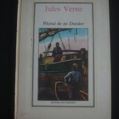 JULES VERNE - PILOTUL DE PE DUNARE - Roman, Anul publicarii: 1985