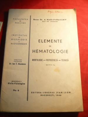 Dr.Doc.A.Hagi-Paraschiv - Elemente de Hematologie - Ed.IIa- 1946 foto