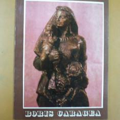 Catalog expozitie Boris Caragea sculptura sala Dalles Bucuresti 1981 cuprinde lista completa exponate - Album Arta