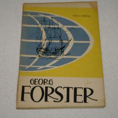 Georg Forster - Olga Monta - Editura Tineretului - 1964