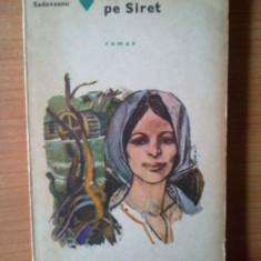 B2 Mihail Sadoveanu - Venea o moara pe Siret - Roman, Anul publicarii: 1973