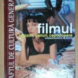 FILMUL REGIZORI, GENURI, CAPODOPERE, - Carte Teatru
