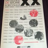 Dictionar de istorie a secolului XX - A Carol, J Garrigues, M Ivernel, personalitati, evenimente istorice