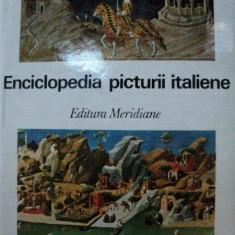 ENCICLOPEDIA PICTURII ITALIENE- ADINA NANU, BUC.1974 - Carte Istoria artei