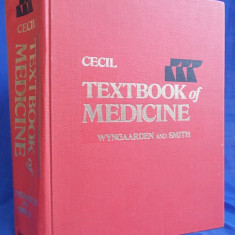 CARTE MEDICINA ~ CECIL TEXTBOOK OF MEDICINE * WYNGAARDEN AND SMITH - EDITIA 16-A - SAUNDERS COMPANY - 1982