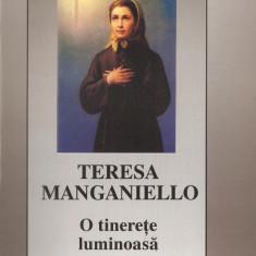 A. DI MONDA - TERESA MANGANIELLO, O TINERETE LUMINOASA {CATOLIC, CATOLICA}