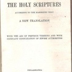 (C5402) THE HOLLY SCRIPTURES, A NEW TRANSLATION, CAMBRIDGE, BIBLIE, SCRIPTURA, SECOND IMPRESSION, AUGUST, 1917 - Biblia