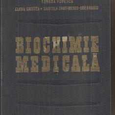 (C5381) BIOCHIMIE MEDICALA DE AURORA POPESCU, ELENA CRISTEA, MARCELA ZAMFIRESCU-GHEORGHIU, EDITURA MEDICALA, 1980
