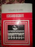Ecocardiografie ( cu numeroase figuri)- Eduard Apetrei