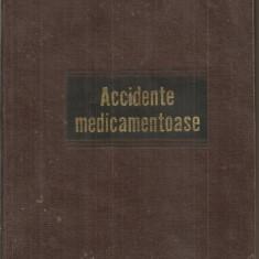 (C5388) ACCIDENTE MEDICAMENTOASE DE CONF. GH. PANAITESCU SI EMIL A. POPESCU, EDITURA MEDICALA, 1969 - Carte Farmacologie
