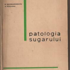 (C5384) PATOLOGIA SUGARULUI DE M. GEORMANEANU SI S. ROSIANU, EDITURA MEDICALA, 1966 - Carte Pediatrie