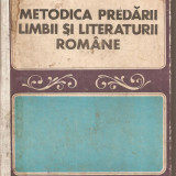 (C5392) METODICA PREDARII LIMBII SI LITERATURII ROMANE IN SCOALA GENERALA SI LICEU, COORDONATOR: I.D. LAUDAT, EDP, 1973