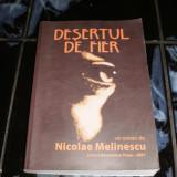 Desertul de fier - Nicolae Melinescu - Roman