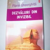 FLORIN GHEORGHITA-DEZVALUIRI DIN INVIZIBIL - Carte paranormal, Polirom