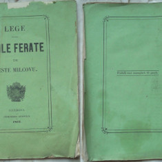 Lege pentru Caile Ferate de peste Milcovu, Imprimeria Statului, 1864 - Carte Editie princeps