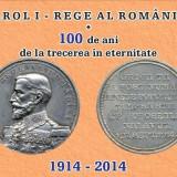 CARTI POSTALE 100 DE ANI DE LA TRECEREA IN ETERNITATE CAROL I  2014, Necirculata