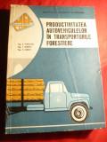E.Marcoci s.a.- Productivitatea Autovehiculelor in transporturile forestiere -Ed. 1967