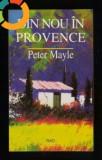 Din nou in provence - - de Peter Mayle - RAO - 1998