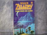 ROGER ZELAZNY - NOUA PRINTI DIN AMBER C10