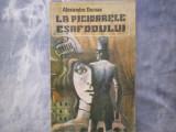 ALEXANDRE DUMAS - LA PICIOARELE ESAFODULUI C10